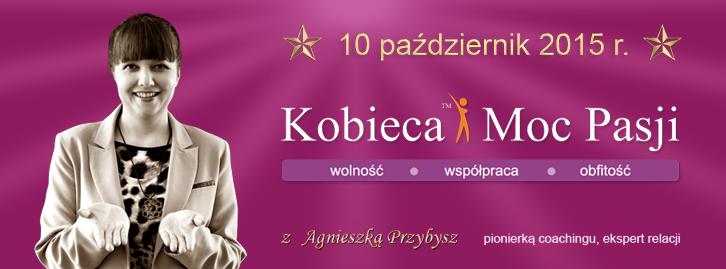 kobieca moc pasji Agnieszka Przybysz coaching