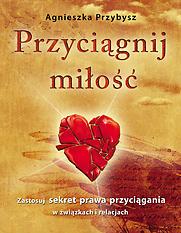 Książki Cytaty O Miłości Przyciagnij Milosc Do Swojego