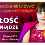Milosc-i-Pieniadze-LIVE-Coaching-Agnieszka-Przybysz-2016