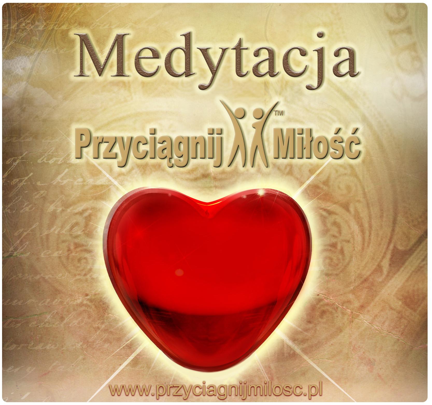 medytacja-milosc-przyciagnij-milosc-agnieszka-przybysz