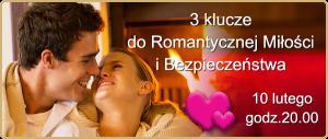 3 klucze do romantycznej milosci i bezpieczenistwa 10 luty
